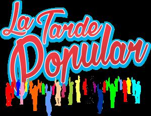 LA TARDE POPULARR